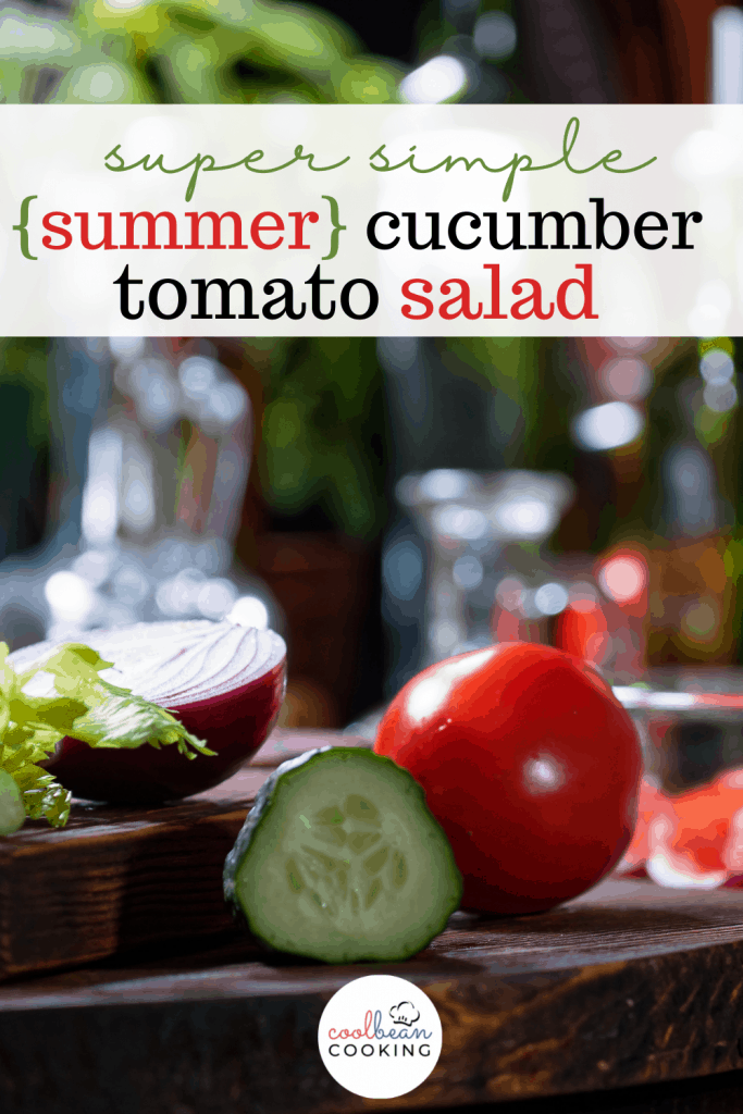 cucumber tomato red onion for easy salad