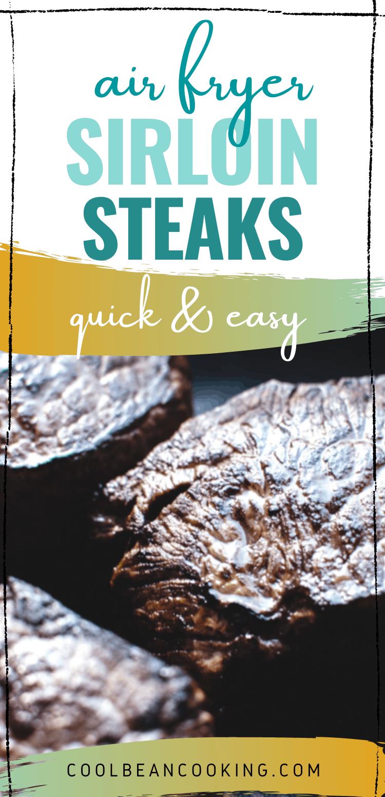 Quick & Easy Air Fryer Sirloin Steaks