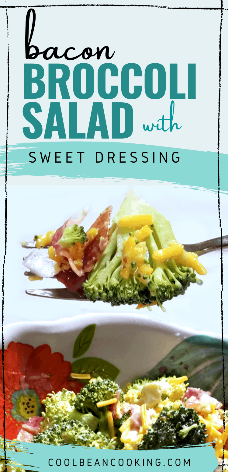Bacon Broccoli Salad with Sweet Dressing