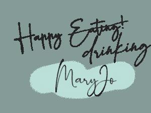 Happy Drinking from MaryJo