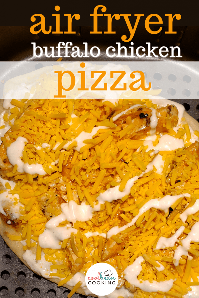 buffalo chicken pizza made in air fryer