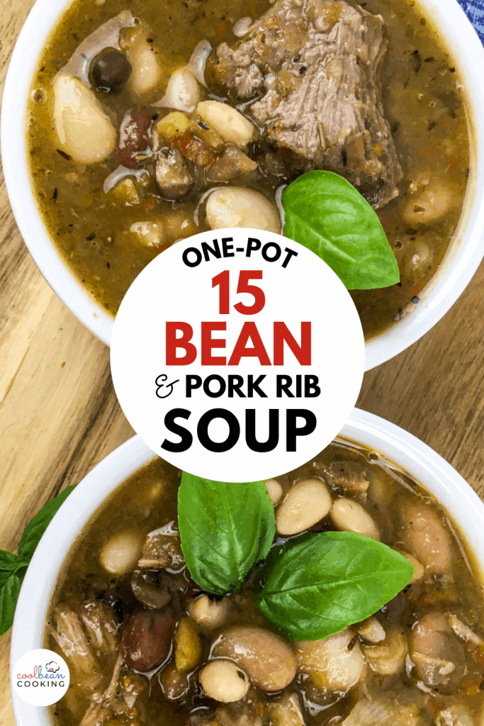 15 Bean with Pork Rib Soup