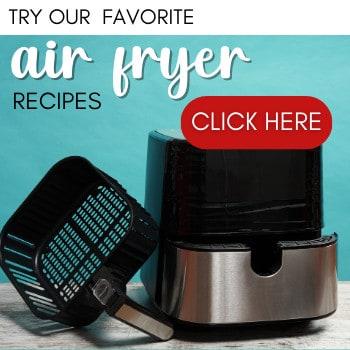 favorite air fryer recipes