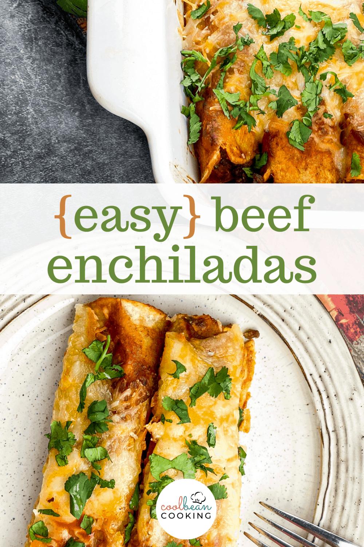 easy ground beef enchiladas